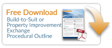 Download Build to Suit Property Improvement Exchange Procedural Outline